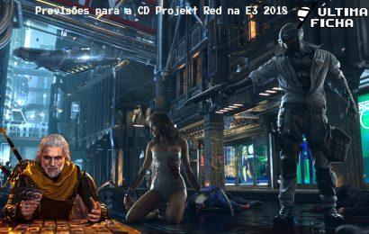 Episódio 4 Especial E3 2018 – O que a CD Projekt RED vai apresentar?
