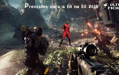 Episódio 7 Especial E3 2018 – O que a EA vai apresentar?