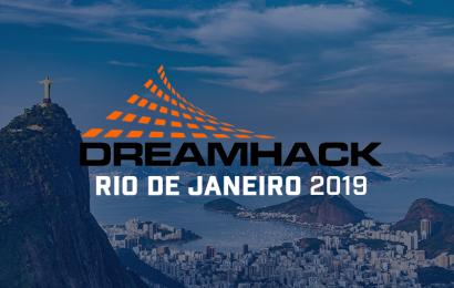 Dreamhack garantida no Rio de Janeiro por 3 anos!