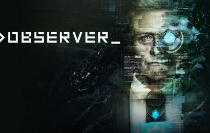 Análise: Observer (Switch) é mais uma excelente oportunidade de revisitar essa maravilha