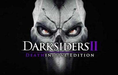 Darksiders II: Deathinitive Edition ganha data de lançamento para Switch