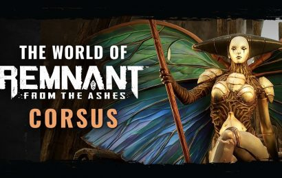 Remnant: From the Ashes – Corsus ganha trailer